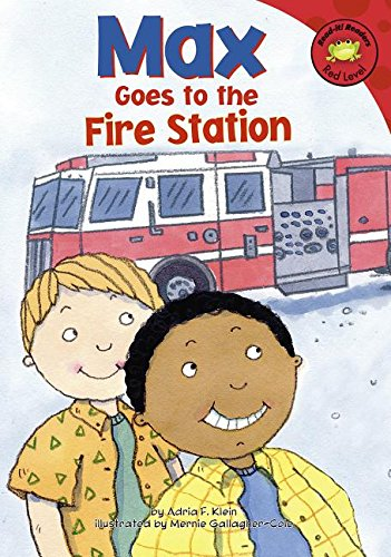 Max Goes to the Fire Station (Read-It! Readers: The Life of Max Red Level): Klein, Adria F.