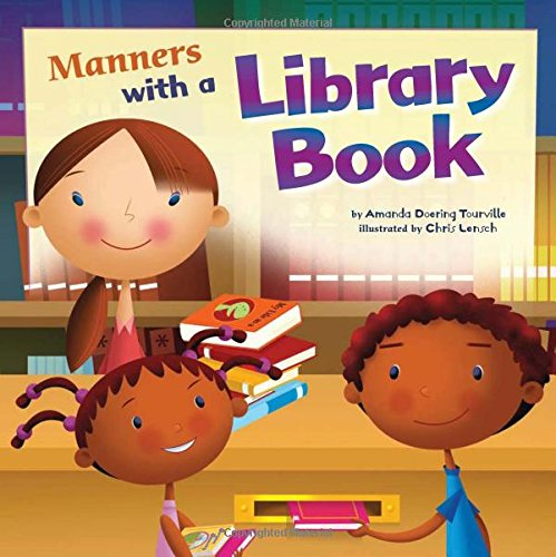 9781404853157: Manners with a Library Book (Way To Be!: Manners)