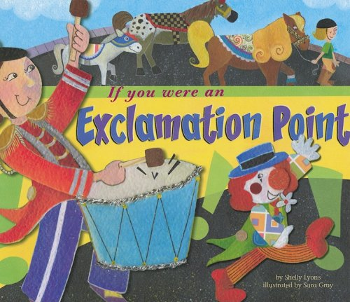 9781404853263: If You Were an Exclamation Point (Word Fun)