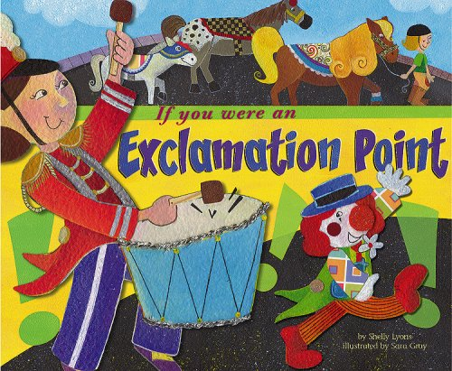 9781404853270: If You Were an Exclamation Point (Word Fun)