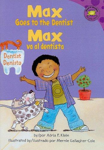 9781404853720: Max Goes to the Dentist/Max Va Al Dentista (Read-it! Readers En Espa±ol: La Vida De Max)