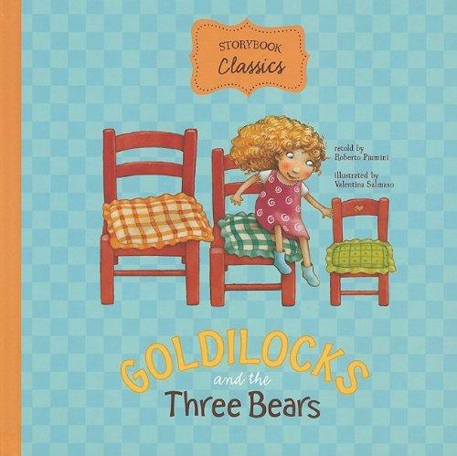 9781404854994: Goldilocks and the Three Bears (Storybook Classics)