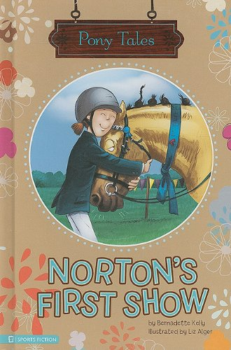 9781404855069: Norton's First Show (Pony Tales)