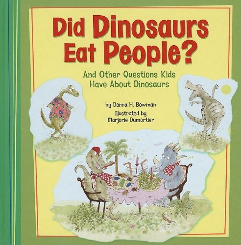 9781404855274: Did Dinosaurs Eat People?: And Other Questions Kids Have About Dinosaurs (Kids' Questions)