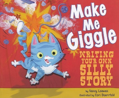 9781404857056: Make Me Giggle: Writing Your Own Silly Story (Writer's Toolbox)