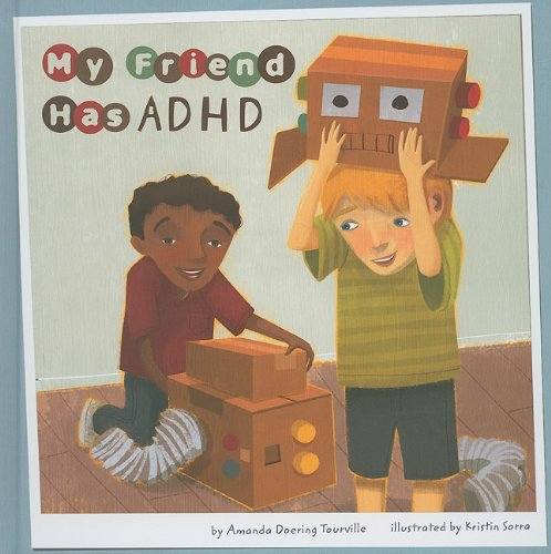 My Friend Has ADHD (Friends with Disabilities): Amanda Doering Tourville
