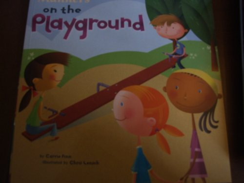 9781404859951: Manners on the Playground [Imagine Nation Books] (Way to Be!: Manners)