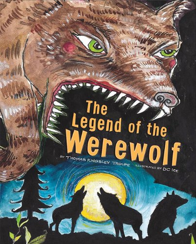 9781404860339: The Legend of the Werewolf (Legend Has It)