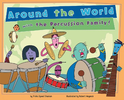 9781404860445: Around the World with the Percussion Family! (Musical Families)