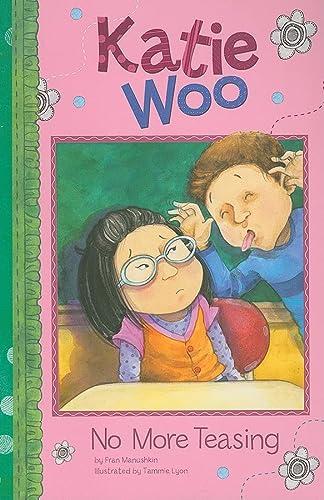 9781404860568: No More Teasing (Katie Woo)