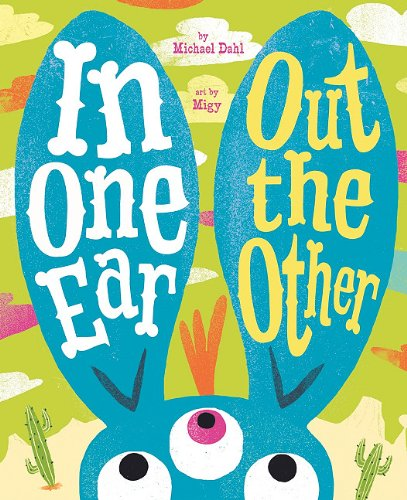 9781404860681: In One Ear, Out the Other (Monster Street)
