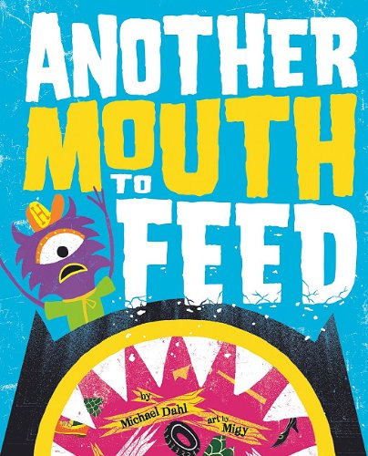 9781404860698: Another Mouth to Feed (Monster Street)