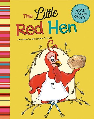 9781404860735: The Little Red Hen (My First Classic Story)