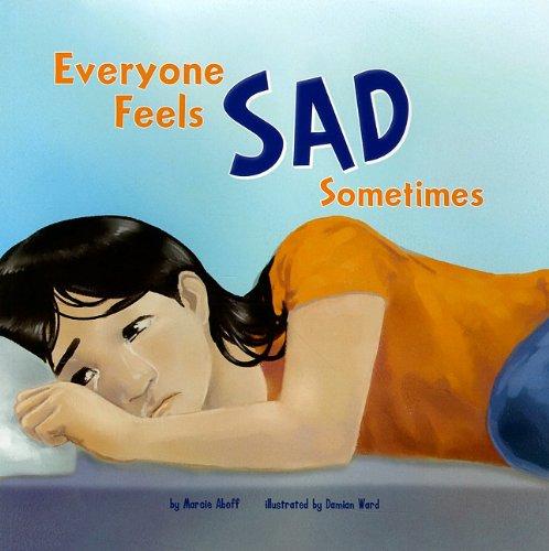 9781404861145: Everyone Feels Sad Sometimes (Everyone Has Feelings)
