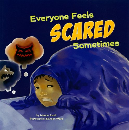 9781404861152: Everyone Feels Scared Sometimes (Everyone Has Feelings)
