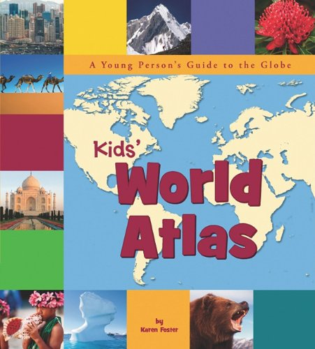 9781404861992: Kids' World Atlas: A Young Person's Guide to the Globe (Picture Window Books World Atlases)