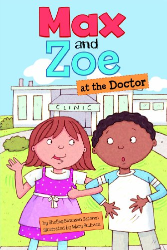 9781404862128: Max and Zoe at the Doctor