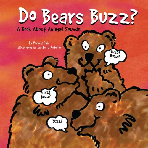 9781404862319: Do Bears Buzz?: A Book About Animal Sounds (Animals All Around)
