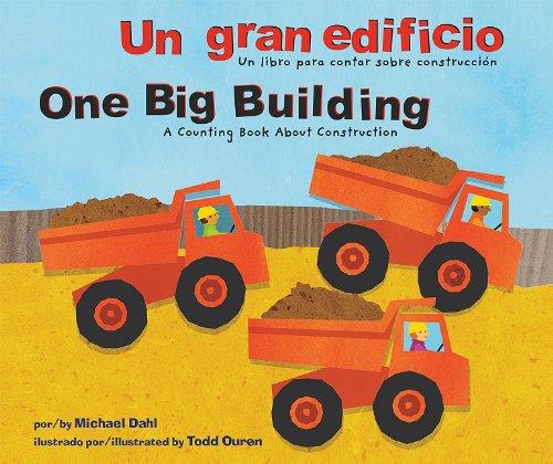 9781404862944: Un Gran Edificio/One Big Building: Un Libro Para Contar Sobre Construcción/A Counting Book about Construction (Aprendete Tus Numeros / Know Your Numbers)