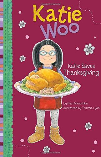Katie Saves Thanksgiving (Katie Woo): Manushkin, Fran