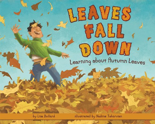 9781404863903: Leaves Fall Down: Learning About Autumn Leaves