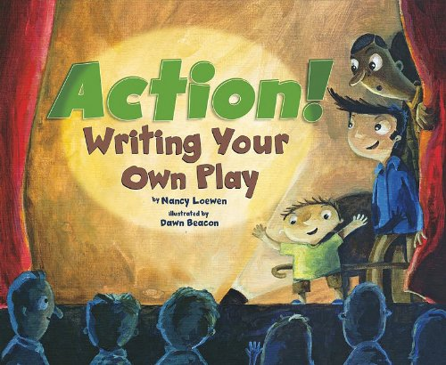 9781404863927: Action!: Writing Your Own Play (Writer's Toolbox)
