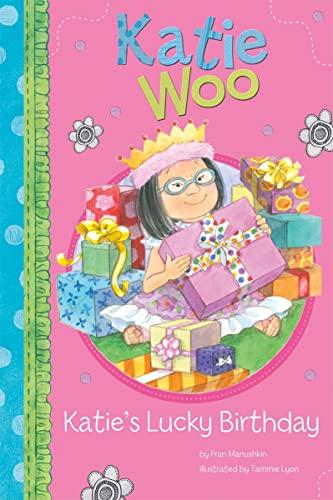 9781404865143: Katie's Lucky Birthday (Katie Woo)
