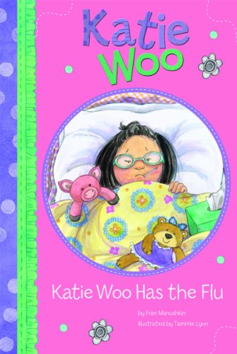 9781404865181: Katie Woo Has the Flu