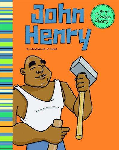 9781404865822: John Henry (My First Classic Story)