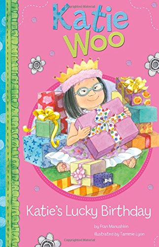 9781404866126: Katie's Lucky Birthday (Katie Woo)