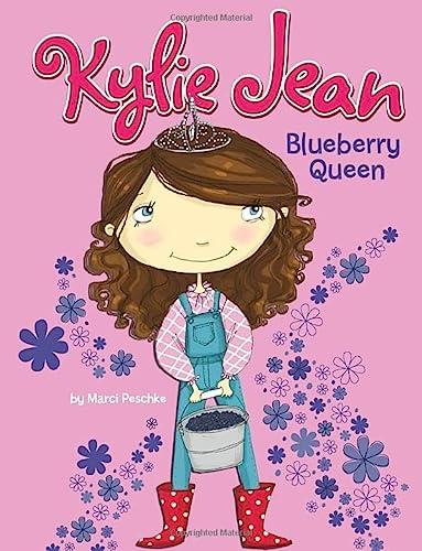 9781404866157: Blueberry Queen (Kylie Jean)