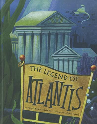 The Legend of Atlantis (Legend Has It): Troupe, Thomas Kingsley