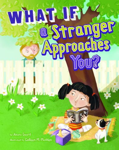 9781404866836: What If a Stranger Approaches You? (Danger Zone)