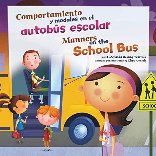 9781404866966: Comportamiento y modales en el autobús escolar/Manners on the School Bus (¡Así debemos ser!: Buenos modales, buen comportamiento/Way to Be!: Manners) (Multilingual Edition)