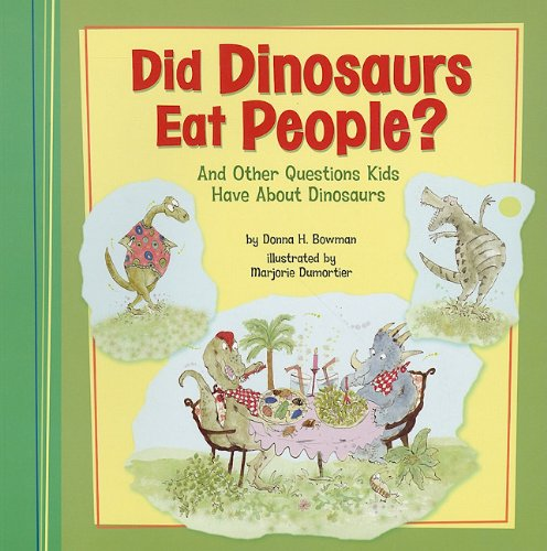 9781404867253: Did Dinosaurs Eat People?: And Other Questions Kids Have About Dinosaurs (Kids' Questions)