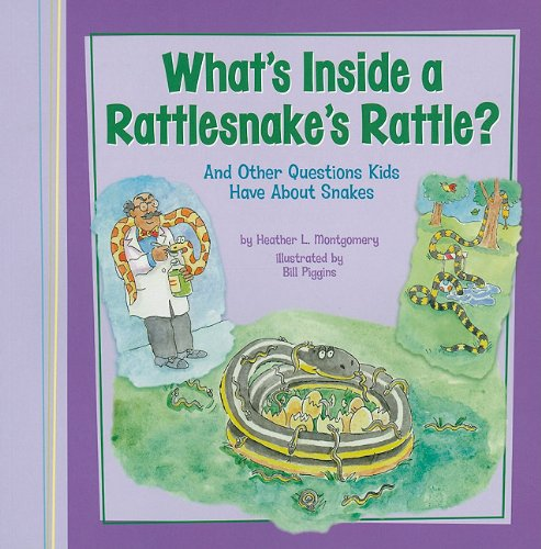 9781404867277: What's Inside a Rattlesnake's Rattle?: And Other Questions Kids Have About Snakes (Kids' Questions)