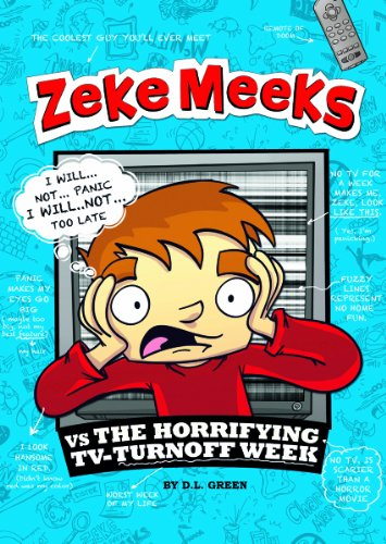 9781404868045: Zeke Meeks vs the Horrifying TV-Turnoff Week
