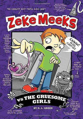 9781404868052: Zeke Meeks vs the Gruesome Girls