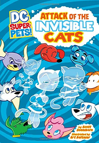 9781404868472: Attack of the Invisible Cats (DC Super-Pets)