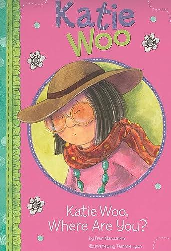 Katie Woo, Where are You?: Manushkin, Fran