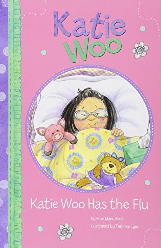 9781404868540: Katie Woo Has the Flu