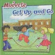 Muévete/Get Up and Go (Cómo mantenernos saludables/How: Doering Tourville, Amanda