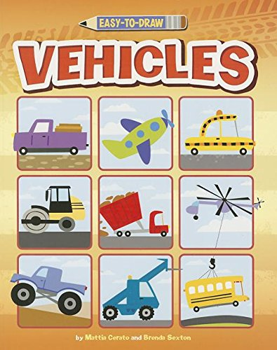 9781404870581: Easy-to-Draw Vehicles: A Step-by-Step Drawing Book (You Can Draw)