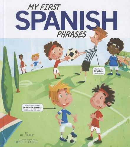 9781404871526: My First Spanish Phrases (Speak Another Language!) (Multilingual Edition)