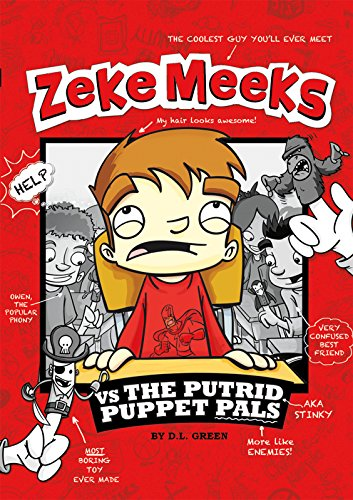 9781404872233: Zeke Meeks vs the Putrid Puppet Pals