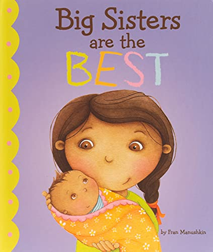 9781404872257: Big Sisters Are the Best (Fiction Picture Books)