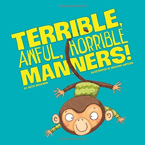 9781404874190: Terrible, Awful, Horrible Manners (Little Boost)