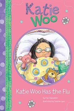 9781404876613: Katie Woo Has the Flu