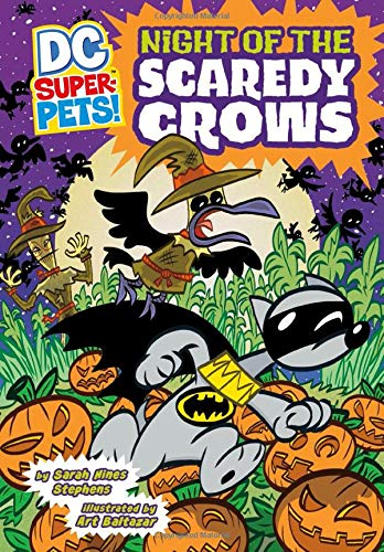 Night of the Scaredy Crows (DC Super-Pets): Stephens, Sarah Hines