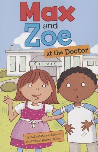 Max and Zoe at the Doctor: Swanson Sateren, Shelley